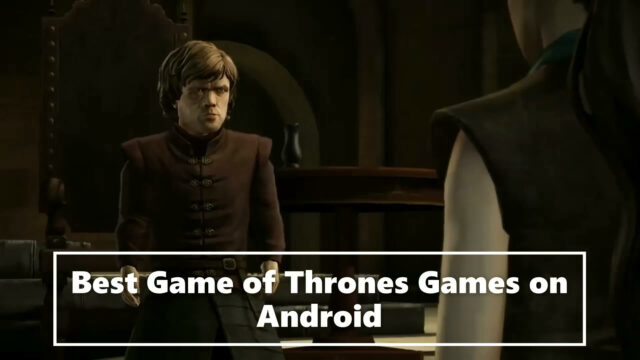 Best Game of Thrones Games on Android